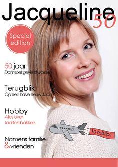 Wordt je vriendin, zus, collega binnenkort 50? Geef haar een eigen glossy cadeau! http://www.jilster.nl/sarah
