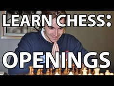 ▶ Everything You Need to Know About Chess: The Opening! - YouTube