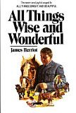 All Things Wise and Wonderful - James Herriot - Google Books