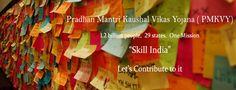 PM's Skill India Mission, PMKVY, Skill development