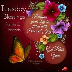 Have a BLESSED day. Don't forget to be AWESOME today and be a BLESSING to someone 🙏 Tuesday Quotes Good Morning, Happy Day Quotes, Happy Tuesday Quotes, Morning Greetings Quotes, Blessed Quotes, Good Night Quotes, Good Morning Good Night, Morning Messages, Tuesday Images