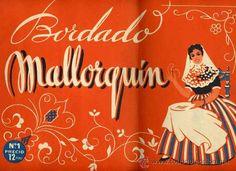 Bordados de punto mallorquin. Revista Bordado mallorquin nº 1. Barcelona, años 50