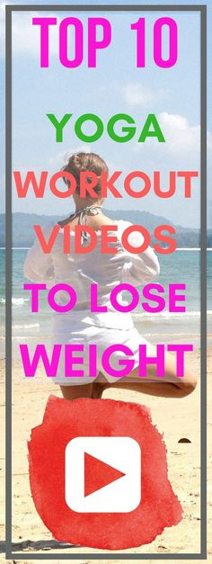 Top 10 Yoga Workout Videos to Lose Weight | iDiet+