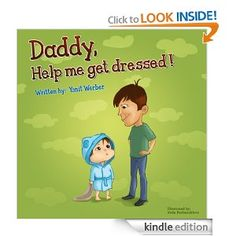 http://www.myactivechild.com/blog/bedtime-story-suggestion-daddy-help-me-get-dressed/