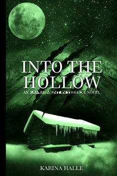 Into the Hollow (Experiment in Terror #6) by Karina Halle, http://www.amazon.com/dp/B00A6VTQH6/ref=cm_sw_r_pi_dp_4yoUqb1MM7PFD