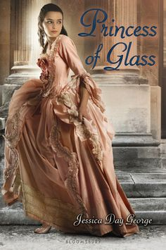 Princess of Glass (Princess #2) -- all of the Jessica Day George books I have read have also been good