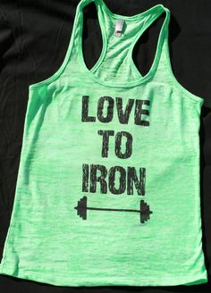 Love To Iron w/barbell burnout tank. Womens by TwinHeartsApparel, $22.00