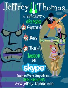Free Skype Guitar Bass or Ukulele Lesson? Contact Jeffrey Thomas www.jeffrey-thomas.com