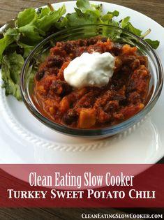 Clean Eating Crockpot Turkey Sweet Potato Chili
