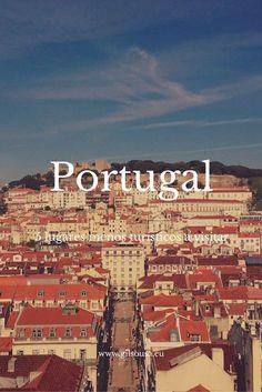 5 lugares em #Portugal a visitar