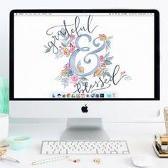 """""""Grateful & Blessed"""" Free Desktop Wallpaper Download"""