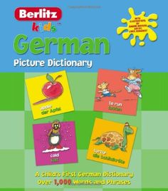 German Picture Dictionary (Kids Picture Dictionary) (English and German Edition)/Berlitz