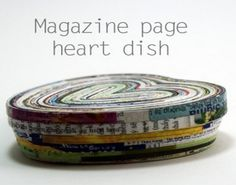 Magazine Pages Heart Dish