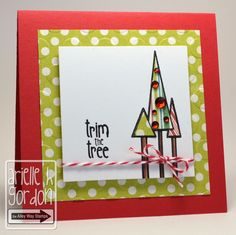 Snappy Stampin' w/ Arielle: TRIM THE TREE / TAWS Be Inspired #16...