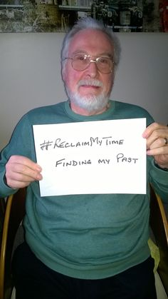 Paul entered by our website entry form and would reclaim his time finding his past. #ReclaimMyTime