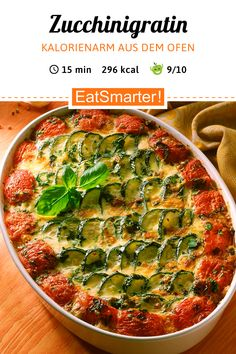 Fragrant from the oven: zucchini gratin Vegetable Recipes, Vegetarian Recipes, Healthy Recipes, Pizza Recipes, Zucchini Gratin, Unprocessed Food, Bariatric Recipes, Health Eating, Everyday Food