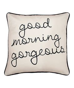 Look what I found on #zulily! Navy Stitch 'Good Morning Gorgeous' Pillow by THRO #zulilyfinds
