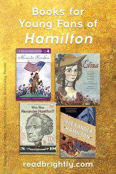 If you and your kids love the musical and want to obsess over Alexander Hamilton even more, here are several books for children and teens to read. Alex And Eliza, Books For Tweens, Adventure Novels, Teacher Librarian, Alexander Hamilton, Second Child, Reading Skills, Founding Fathers, Love Reading