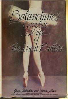 Balanchine's Complete Stories of the Great Ballets, Revised and Enlarged by George Balanchine,http://www.amazon.com/dp/0385113811/ref=cm_sw_r_pi_dp_aOmdtb1MCP44CRET