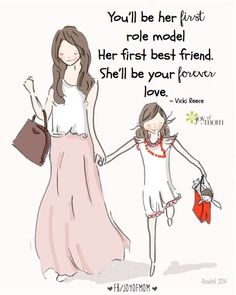 You'll be her first role model. Her first best friend. She'll be your forever love. #VickiReece #joyofmom #mothers #daughters #family #love Please join us on INSTAGRAM www.instagram.com/joyofmom