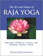 The Art and Science of #Raja Yoga contains fourteen lessons in which the original yoga science emerges in all its glory — a proven system for realizing one's spiritual destiny. This is the most comprehensive course on yoga and meditation available today, giving you a profound and intimate understanding of how to apply these age-old teachings, on a practical, as well as spiritual, day-to-day level in this modern age - Swami #Kriyananda  #Crystal Clarity Publishers