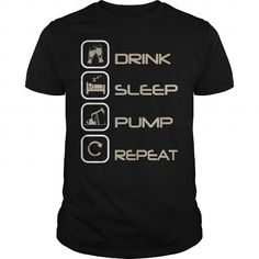 DRINK SLEEP PUMP REPEAT T Shirts, Hoodie. Shopping Online Now ==►…