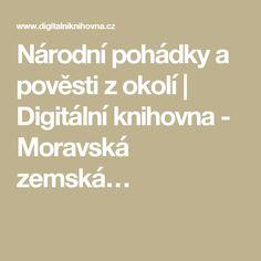 Národní pohádky a pověsti z okolí   Digitální knihovna - Moravská zemská…