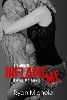 Descargar o leer en línea Inflame Me (Ravage MC Libro Gratis (PDF ePub - Ryan Michele, Age is but a number… With no other choice, Tanner must seek out the one person she's never met, but gave her half of. I Love Books, Great Books, Books To Read, My Books, Book Images, Romance Books, Book Lovers, Action, Reading