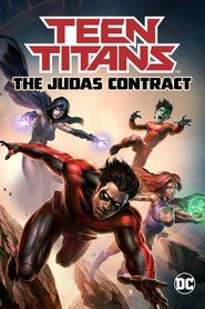Layarkaca21 Teen Titans The Judas Contract 2017 Sub Indo Nonton