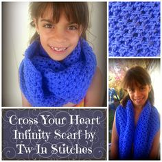 Cross Your Heart Infinity scarf Tw-In Stitches: October 2014