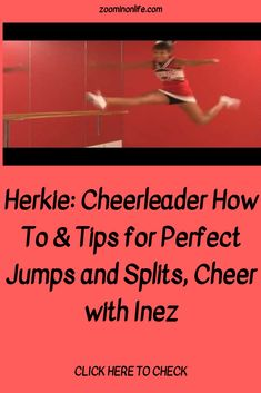 Herkie: Cheerleader How To & Tips for Perfect Jumps and Splits, Cheer with Inez - Zoom in on Life Cheer Jumps, Cheerleading Jumps, Cheerleading Cheers, Cheer Tryouts, Cheer Coaches, Straddle Stretch, Cheer Routines, Workout Videos, Workout Tips