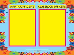 HRPTA Officers and Classroom Officers Poster suitable to be printed in tarpaulin Teacher Classroom Decorations, Classroom Bulletin Boards, Class Rules Poster, Boarder Designs, Birthday Charts, Tarpaulin, Anchor Charts, Kindergarten, Teaching