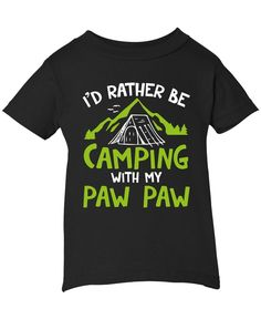 """I'd rather be camping with Paw Paw. Perfect kids t-shirt for Paw Paw's little camping buddy. Order here - <a href=""""https://diversethreads.com/products/rather-be-camping-with-my-paw-paw-childrens-t-shirt?variant=18090839621"""" rel=""""nofollow"""" target=""""_blank"""">diversethreads.co...</a>"""