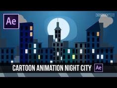 After Effects Tutorial: Cartoon Animation Night City - YouTube