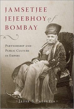 Jamshetjee Jejeebhoy of Bombay by Jesse S Palsetia Buying Books Online, Book Review Blogs, Read More, Culture, Book Reviews, Film, Kindle, Movie Posters, Tv