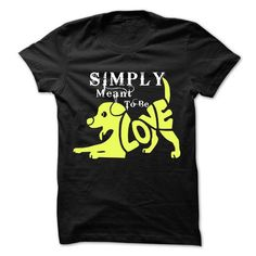 Simply Meant To Be Love - #tee aufbewahrung #black tshirt. GUARANTEE => https://www.sunfrog.com/Pets/Simply-Meant-To-Be-Love-6137465-Guys.html?68278