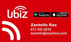 Download UbiZ on your Playstore or Appstore now!  Find businesses in a 10km radius around you, wherever you are, wherever you go!  List your business now: Contact Zantelle @ 073 342 2819