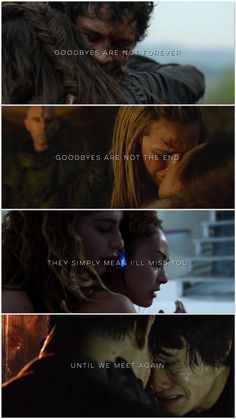 Goodbyes are not forever | The 100