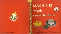"Otto e Marie Neurath: ""Le parole dividono, le immagini uniscono"" - Adult Coloring, Coloring Books, Coloring Pages, Slide Rule, Book Cover Design, Vintage Books, Science And Technology, Layout Design, Book Art"