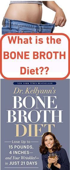 This new diet comes from the much-awaited book Dr. Kellyanns Bone Broth Diet: Lose Up to 15 Pounds 4 Inchesand Your Wrinkles!in Just 21 Days - and we are loving it! Lose 15 Pounds, Losing 10 Pounds, Bone Broth Diet Plan, Bone Broth Benefits, Detox Soup, Fat Loss Diet, Bone Health, Health Diet, Fitness Diet