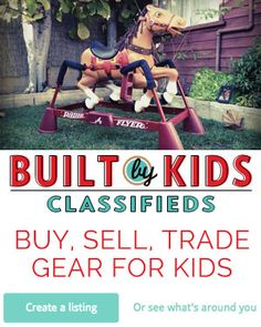 Built by Kids Classifieds - Buy, Sell, Trade Gear for Kids