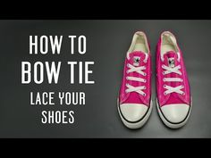 How to Bow Tie lace your shoes - YouTube