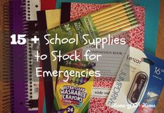 15+ School Supplies To Stock For Emergencies