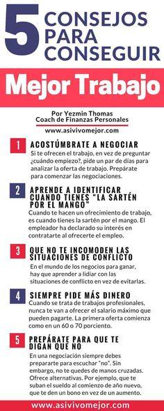 Cinco consejos para conseguir mejor trabajo o un aumento de sueldo #asivivomejor #dinero #finanzas #librededeudas #finanzaspersonales #emprende #carrera #negocios #negociar