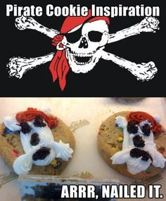 "To celebrate ""Talk like a Pirate Day"" as well as the new ""Pirate Party"" in Germany. Pirate Cookies, Food Fails, Pirate Day, Funny Cake, You Had One Job, Pinterest Fails, Fabulous Nails, Just For Laughs, The Funny"
