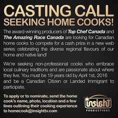 from @jordanmulgrave  #CASTINGCALL! INSIGHT PRODUCTIONS IS SEEKING HOME COOKS AND CULINARY EXPERTS!  TO APPLY: Please send an email to homecook@insighttv.com with a photo of yourself or your nominee contact information and a few lines about your cooking experience!  #casting #castingcall #halifax #quebeccity #montreal #toronto #calgary #vancouver
