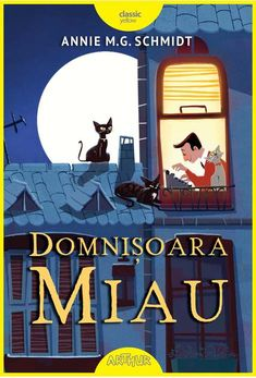 Domnișoara Miau - Annie M. Schmidt, Watership Down, Steve Harvey, Roald Dahl, Rick Riordan, Paladin, Ursula, Percy Jackson, Annie