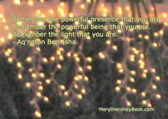 You are powerful!  MerylHersheyBeck.com