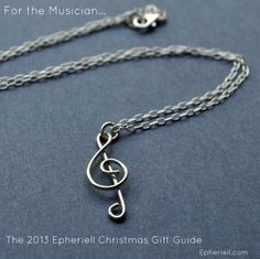 The 2013 Epheriell Christmas Gift Guide - treble clef music necklace