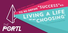 The Portl Mission: Living a Life of My Choosing